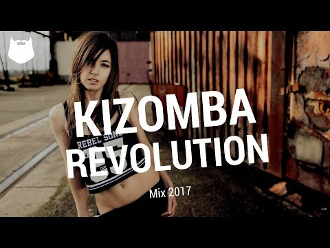 Kizomba Revolution Mix 2017