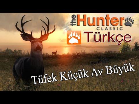The Hunter Classic Türkçe ( Tüfek Küçük Av Büyük )