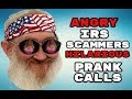 VERY MAD SCAMMERS IRS & GRANT SCAM PRANK CALLS