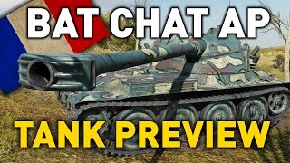 World of Tanks || Bat Chat 25 t AP (T9) - Tank Preview