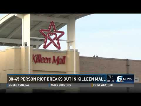 30-45 Person Riot Breaks Out In Killeen Mall