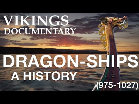 Age Of The Dragonships // Evolution Of The Viking Longship #3 (975-1027)