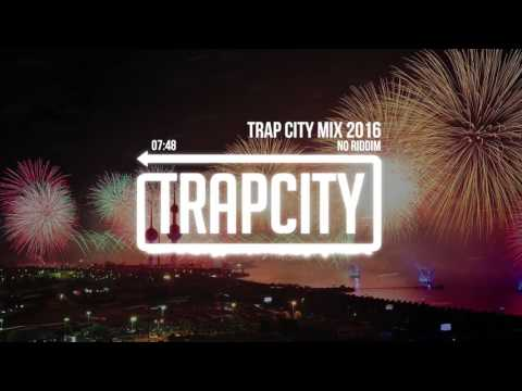 Trap Mix | Trap City Mix 2016 - 2017 [No Riddim Trap Mix]