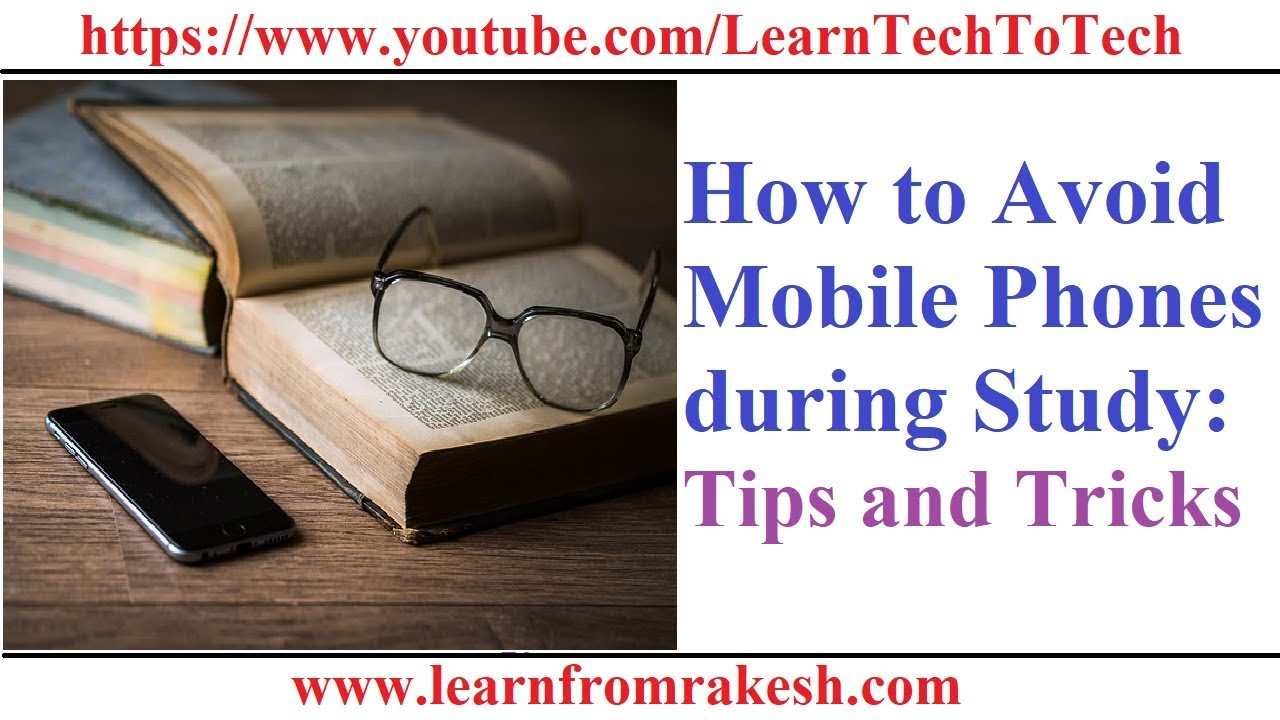 How to Avoid Mobile Phones during Study: Tips and Tricks | SgChirich