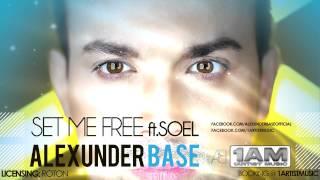 AlexUnder Base Set Me Free Ft