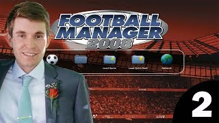 Football Manager 2008 | Episode 2 - North London Derby