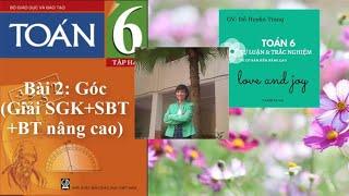 Giải Toán 6 tập 2 [Hình học] - Bài 2 - Góc (Lý thuyết + Giải bài tập SGK + SBT+BT nâng cao)