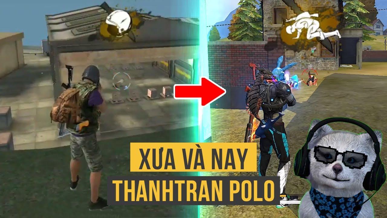 @ThanhTran Polo Xưa và Nay, Từ Gà Mờ Tới Pro Player Free Fire Việt Nam | Xưa Và Nay Free Fire | Bao quát các nội dung nói về polo free fire mới cập nhật