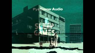 Pye Corner Audio - Sleep Games