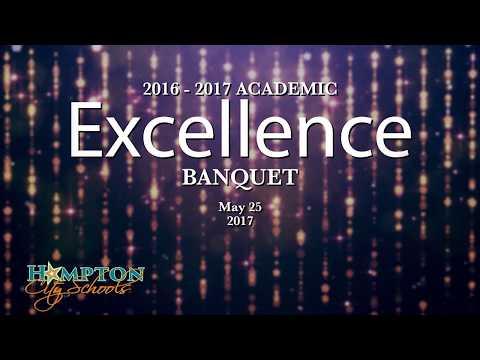 Hampton City Schools - 2017 Academic Excellence Banquet - May 31, 2017