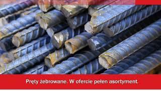 Hurtownia stali stal zbrojeniowa wyroby hutnicze Chojnice PRESTO STAL  Wyroby Hutnicze