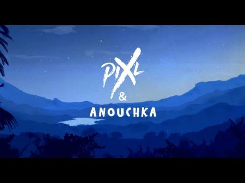 Pix'L et Anouchka - Mon étoile (Instrumentale)