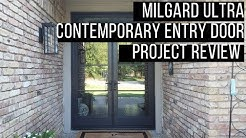 Milgard Ultra Contemporary Entry Door Project Review