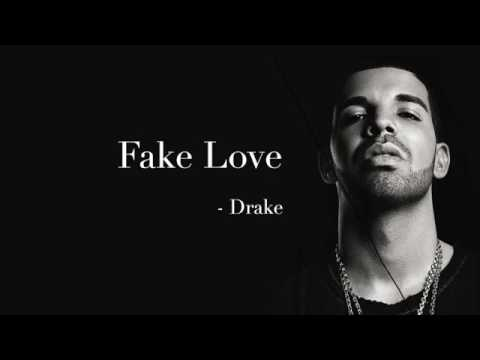 Fake love - drake (lyrics)