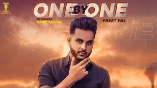 One By One Preet Pal Free MP3 Song Download 320 Kbps