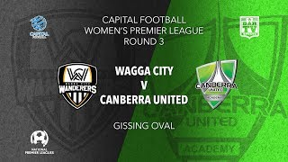 2019 Capital Football Women\'s - Round 3 - Wagga City Wanderers FC v Canberra United Academy
