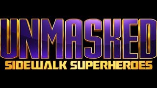 NEW SERIES UNMASKED: Sidewalk Superheroes | Laugh Out Loud Network