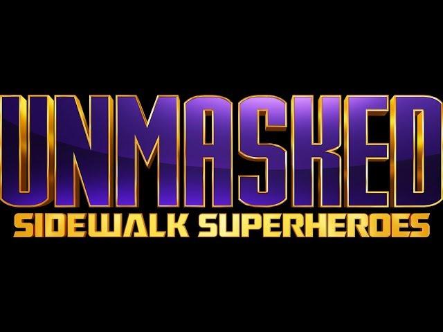 NEW SERIES UNMASKED: Sidewalk Superheroes   Laugh Out Loud Network