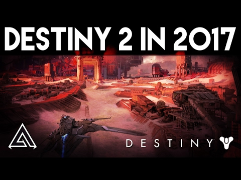 Destiny 2 Confirmed for 2017 - Cinematic Story Campaign, PC & More!