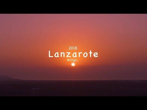 Lanzarote 2018 4K   @virgyl_   a7sii   Dji Spark   Travel Video