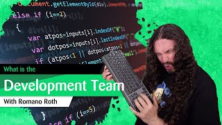 What is the Development Team?
