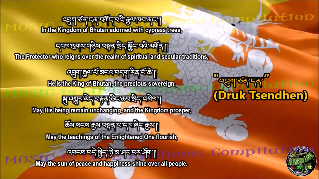 Bhutan National Anthem With Music Vocal