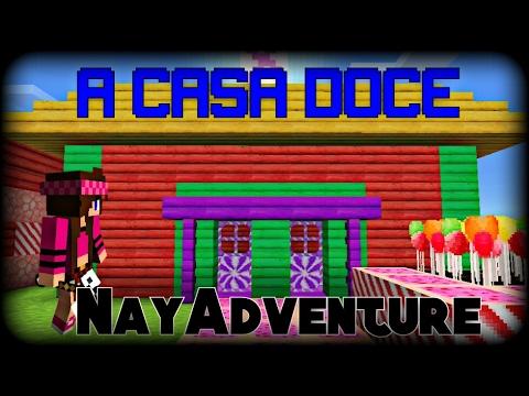 Minecraft PE: A Casa Doce !! - NayAdventure #5