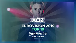 Eurovision 2019: Top 19 - New 🇧🇪