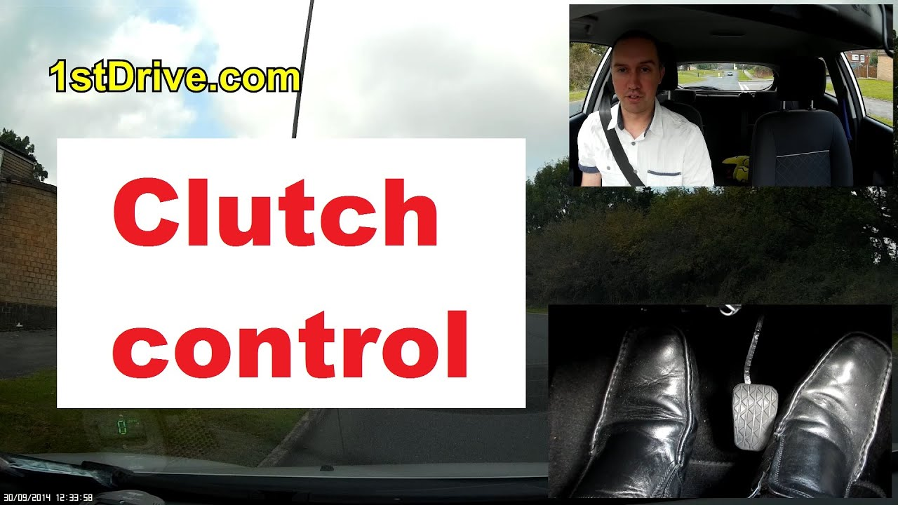 Clutch Control Driving Lesson Learn How To Perfect Clutch Control