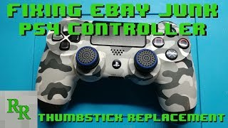 PS4 Controller - Replace Thumbsticks - Fixing eBay Junk
