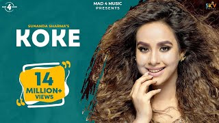 KOKE (Full Video) | SUNANDA SHARMA | Latest Punjabi Songs 2017 | MAD 4 MUSIC