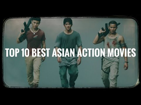 Top 10 Best New Asian Action Movies