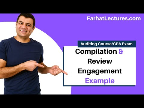 Example: Compilation and Review Engagement | Auditing and Attestation | CPA Exam