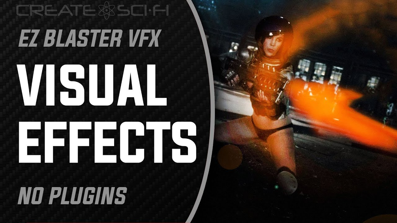 effects – Create SCI FI