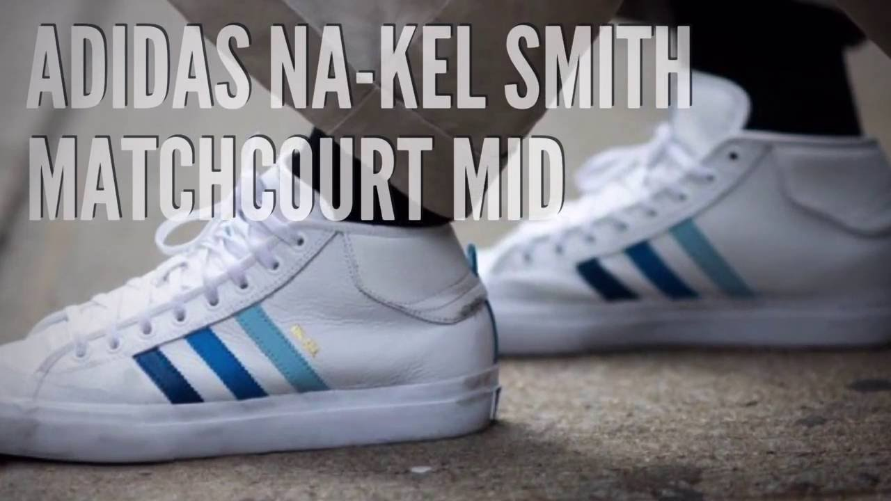 ADIDAS NA-KEL SMITH MATCHCOURT MID  SNEAKERS T - YouTube 37a933ecc