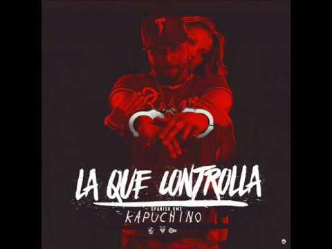 Kapuchino - La Que Cotrolla (Audio Oficial)