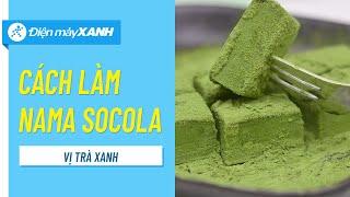 Cách làm Nama chocolate trà xanh | Điện máy XANH