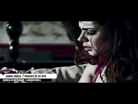 Adriel Favela ''Mujeres De Tu Tipo''