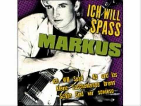 Markus Ich Will Spaß