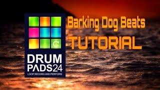 #drum Pads 24! Tutorial №4! Barking Dog Beats!