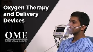 Oxygen Therapy and Delivery - How to Prescribe Oxygen