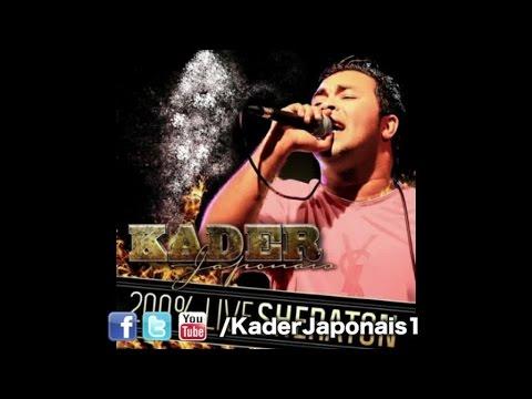 Kader Japonais - 200% Live Sheraton [Official Audio]