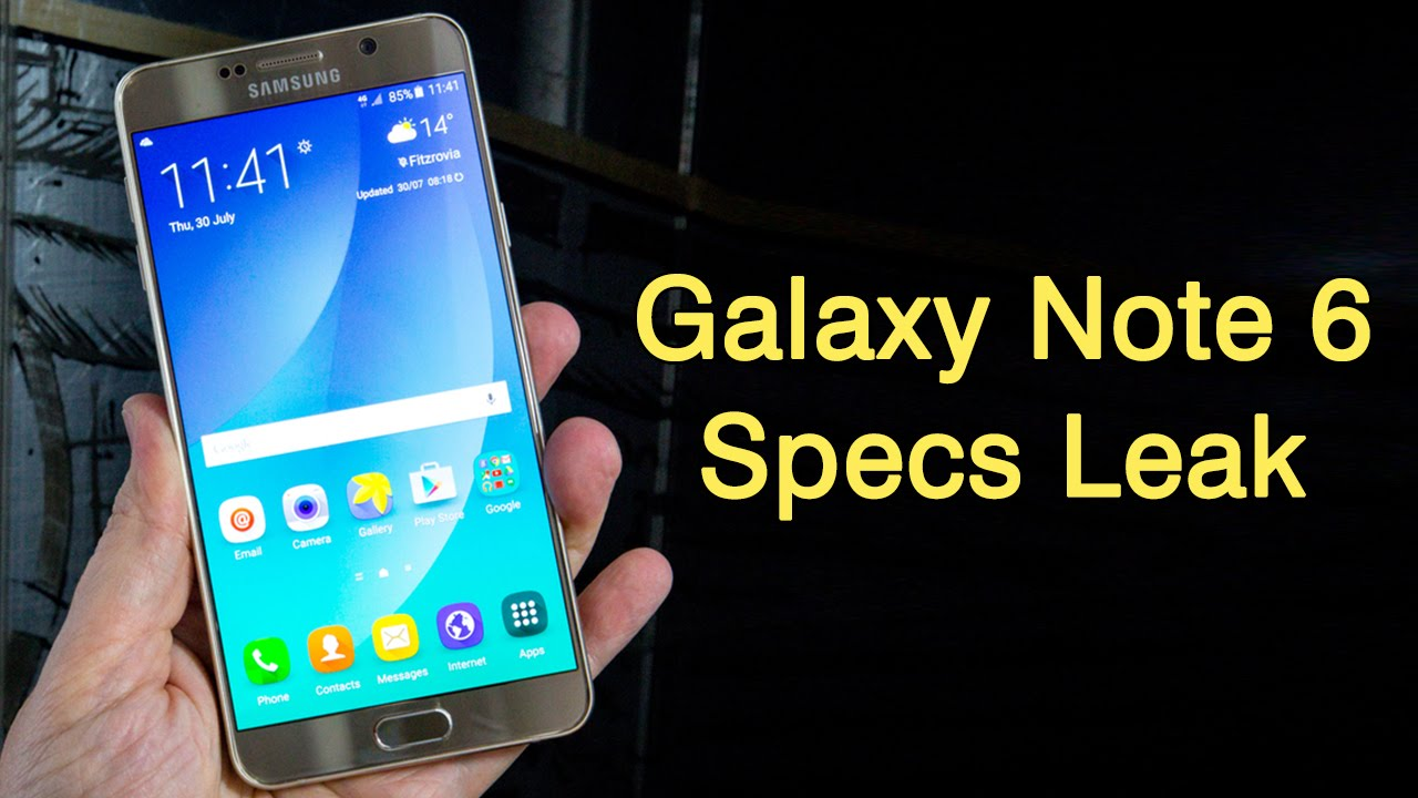 Galaxy Note 6 Specs >> Samsung Galaxy Note 6 Specifications Youtube