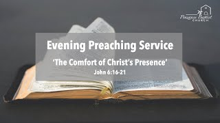 The Comfort of Christ's Presence - John 6:16-21