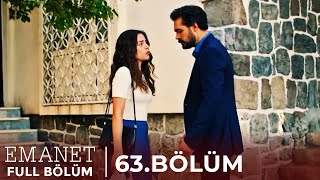 Emanet | 63. Bölüm