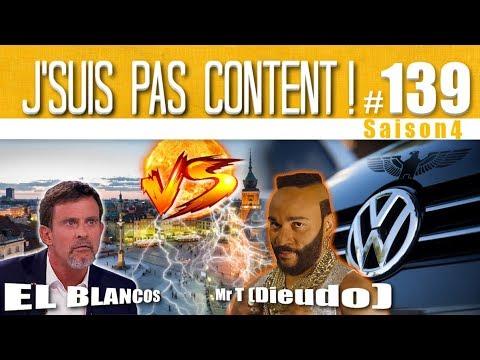 J'SUIS PAS CONTENT ! #139 : Dieudonné le tricheur, Valls le sauveur & Volkswagen les menteurs !