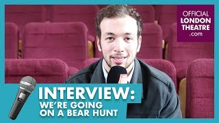 Interview: We're Going On A Bear Hunt