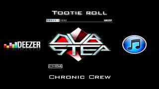Repeat youtube video Tootie Roll - Chronic Crew
