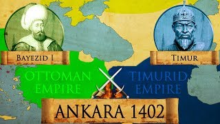 Battle of Ankara 1402 Ottoman - Timurid War DOCUMENTARY
