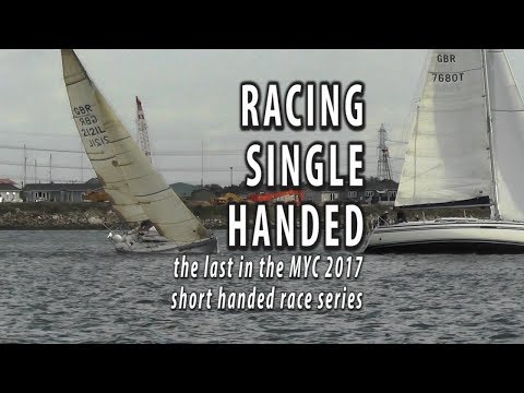 SINGLE HANDED SAILING. The final race in the 2017 MYC short handed series